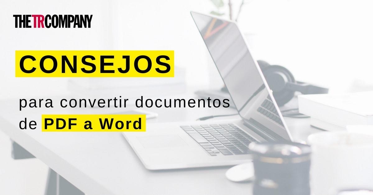 consejos-para-convertir-documentos-de-pdf-a-word-tr-jpg-min