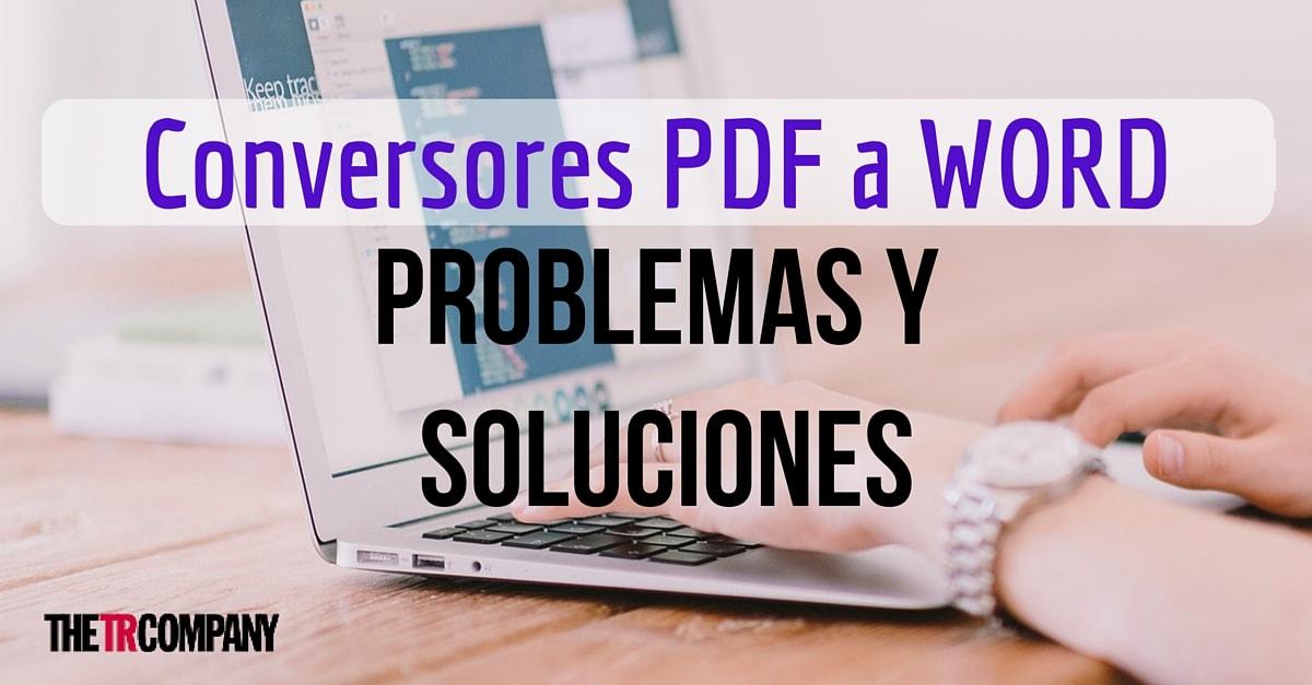 problemas-y-soluciones-conversores-pdf-a-word-min