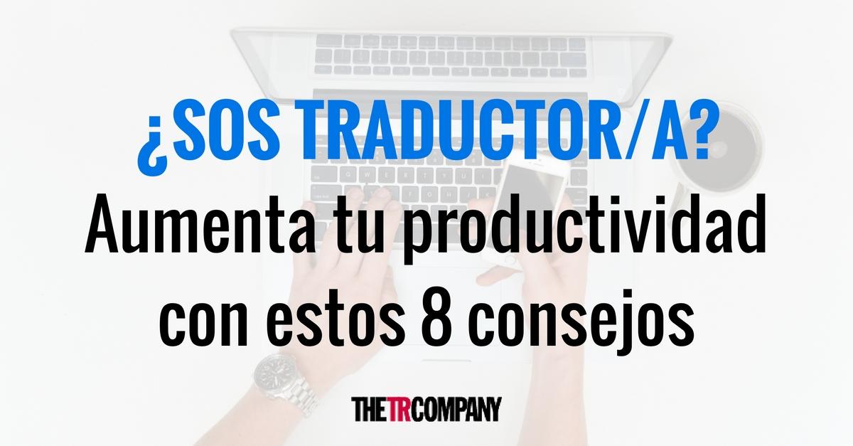 10-consejos-para-aumentar-tu-productividad-como-traductor