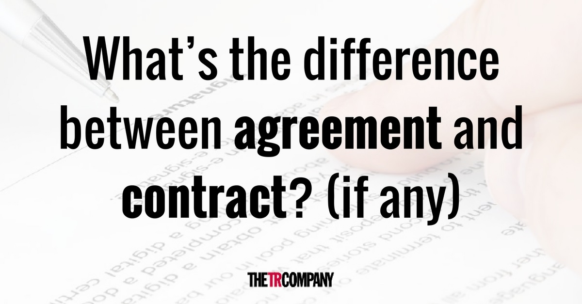 Whats The Difference Between Agreement And Contract