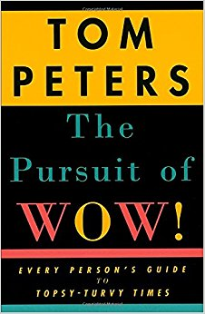 the-pursuit-of-wow-every-persons-guide-to-topsy-turvy-times