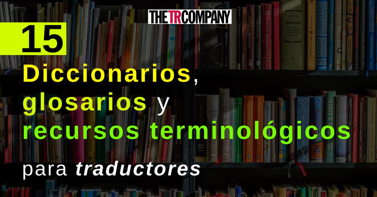diccionarios-webs-glosarios-recursos-recomendados-para-traductores