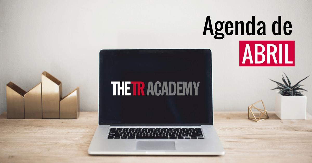agenda-abril-the-tr-academy