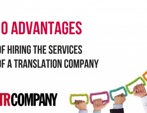 10 Advantages of Hiring the Services of a Translation Company