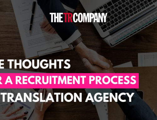Some thoughts after a recruitment process at a translation agency